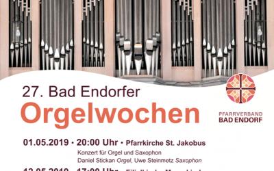 27. Bad Endorfer Orgelwochen 2019