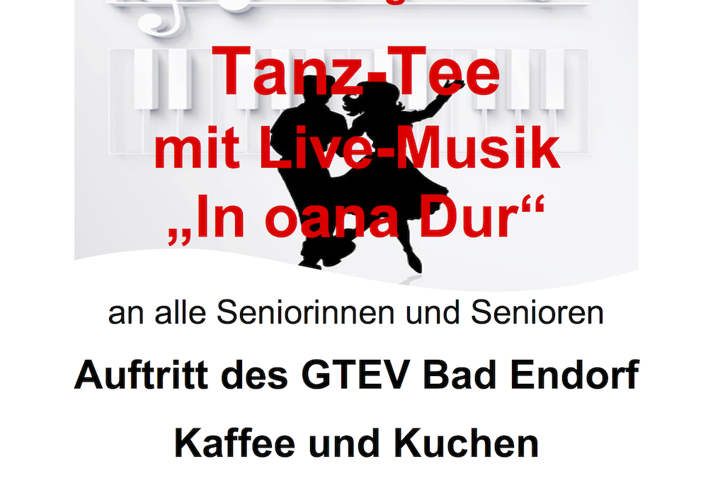 "Tanz-Tee mit Live Musik ""In oana Dur"""