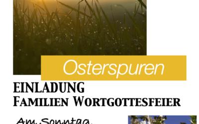 EINLADUNG FAMILIEN WORTGOTTESFEIER – Sonntag, den 18.04.2021